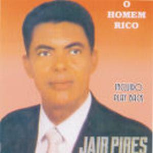 jairpiresohomemrico Baixar CD Jair Pires   O Homem Rico
