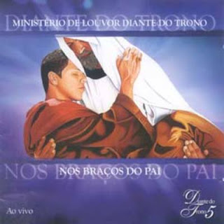 Download CD Diante do Trono   Nos Braços do Pai