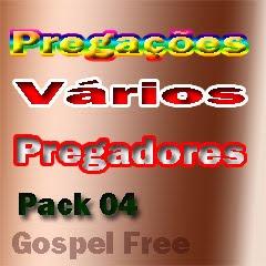 Pregações - Vários Pregadores (2010)Pack 04
