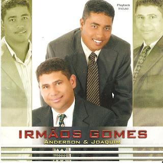 Irmãos Gomes - Deus Que Faz (2007)
