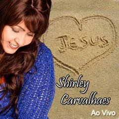 Shirley Carvalhaes -  Ao Vivo Em Bayeux  (2010)