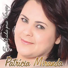 Patrícia Miranda - Escolhida Para Vencer (2010)