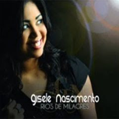 Gisele Nascimento - Rios de Milagres