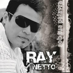 Ray Netto - Sobre Tua Palavra (2011)Play Back