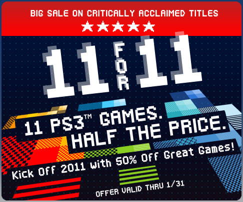 11 for 2011 PS3 Game Sale (offers good thru Mon., 1/31/11)