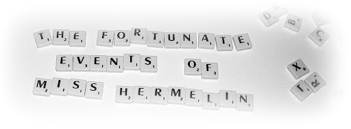 The fortunate events of miss Hermelin