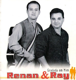 Renan e Ray - Vol.2 - Grudada em Mim
