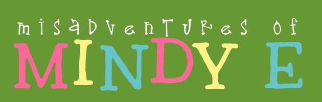 Misadventures of Mindy E.