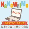 NaNoWriMo 2010 - My 1st NaNo!