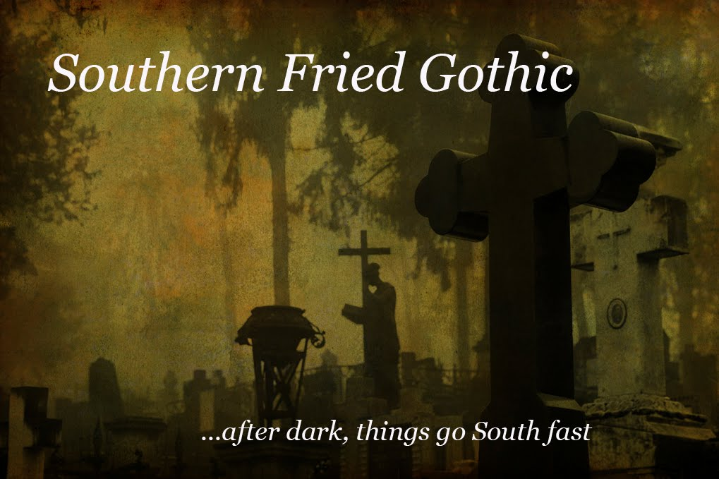 Southern Fried Gothic