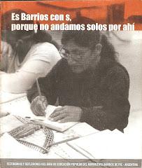 """""""Barrios con S porque no andamos solos por ahí"""""""
