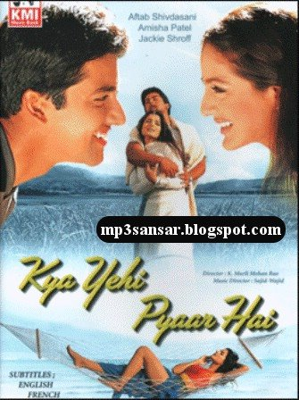 Chahton Ki Duniya Lyrics of KYA YEHI PYAAR HAI Movie