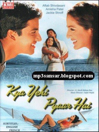 [Kya+Yehi+Pyaar+Hai+(2002)++MP3+SOngs+Download.jpg]