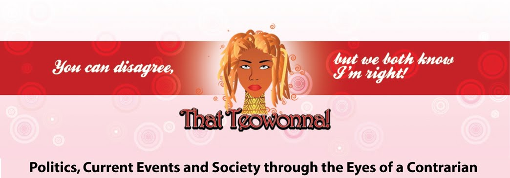 That Teowonna!