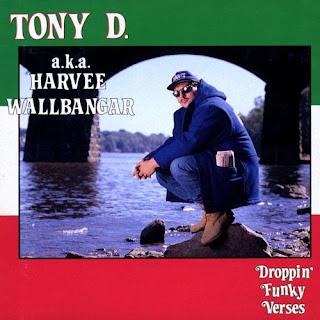 Tony D - Droppin' Funky Verses (1991)