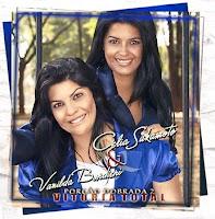 Vanilda Bordieri e Célia Sakamoto - Porçao Dobrada Vol. 2 - Vitória Total 2006