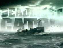 """Favorite TV Show """"Deadliest Catch"""""""