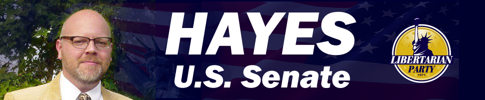 Randall Todd Hayes - Libertarian for U.S. Senate