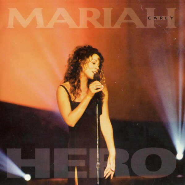 find and enjoy the songs: Mariah Carey - Hero Mariah Carey Hero