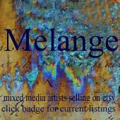 A Proud Member of the Melange Team on ETSY