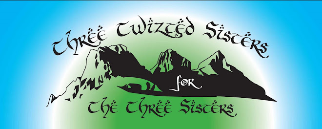 Twizted Sisters for Three Sisters