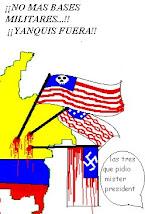 No a las Bases Militares, !Fuera Yanquis¡