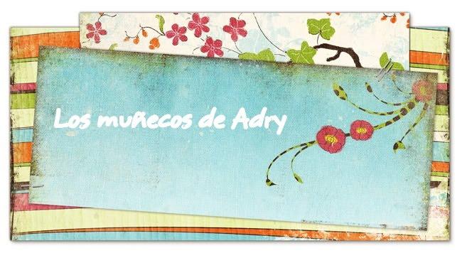 Los muñecos de Adry