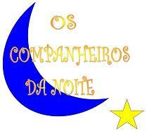 """""""Os Companheiros da Noite"""""""