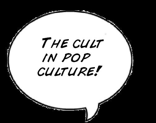 The CULT in Pop Culture
