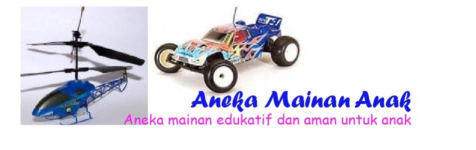 Aneka Mainan | Mainan anak | Mainan Bayi | Mainan Online