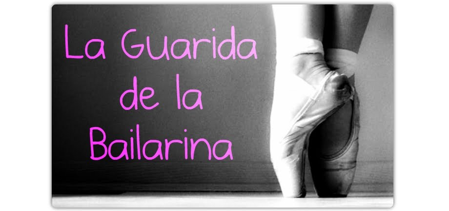 La guarida de la Bailarina