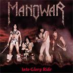 Manowar - Into Glory Ride