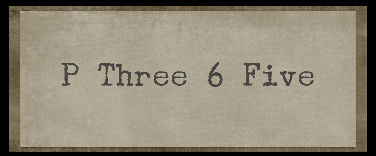 P Three 6 Five