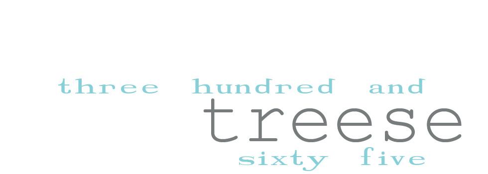 Treese 365