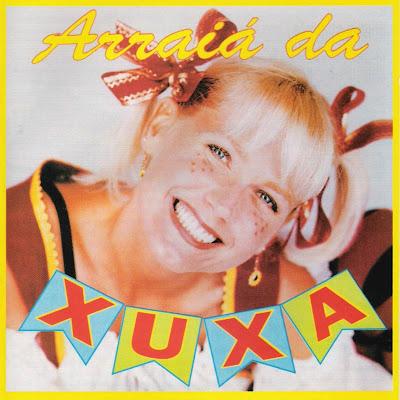 Xuxa - Arrai� da Xuxa