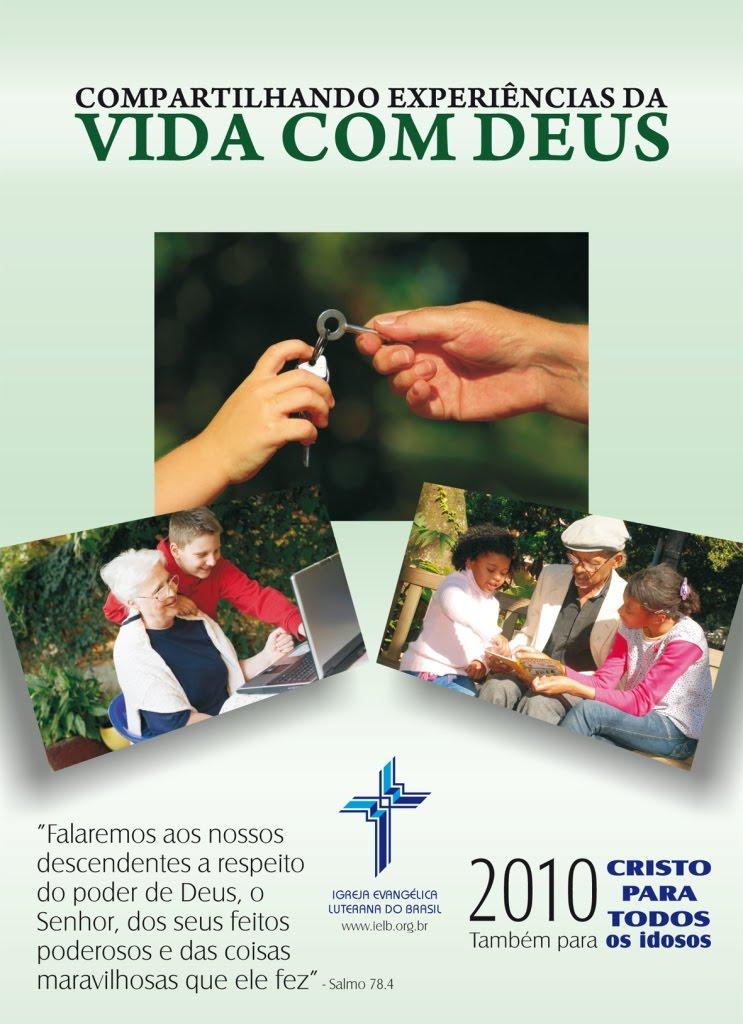 Ênfase do trabalho da IELB em 2010