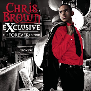 Chris Brown - Exclusive - The Forever Edition (2008)