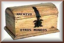 ARCHIVO OTROS MUNDOS