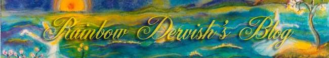 Rainbow Dervish's Blog