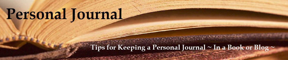 Personal Journal  -  Tips for Journal Writing