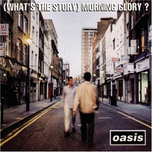 [Música] Oasis | What's the Story Morning Glory? | 320kbps
