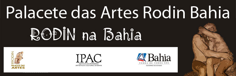 Palacete das Artes Rodin Bahia