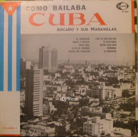 Arcaño Y Sus Maravillas: Como Bailaba Cuba