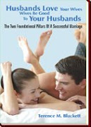 Husbands Love Your Wives - Wives Be Good  To Your Own Husbands