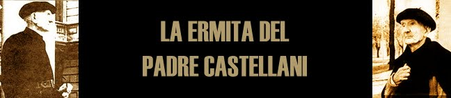LA ERMITA DEL PADRE CASTELLANI