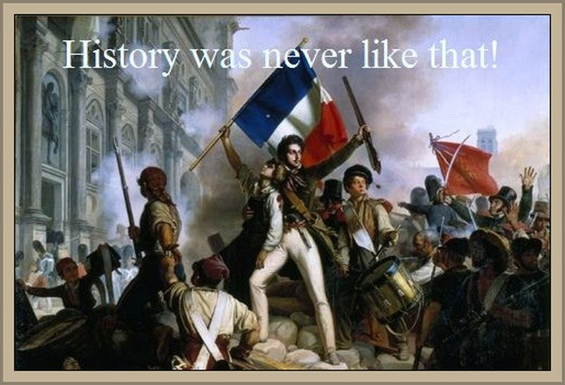 History was never like that!