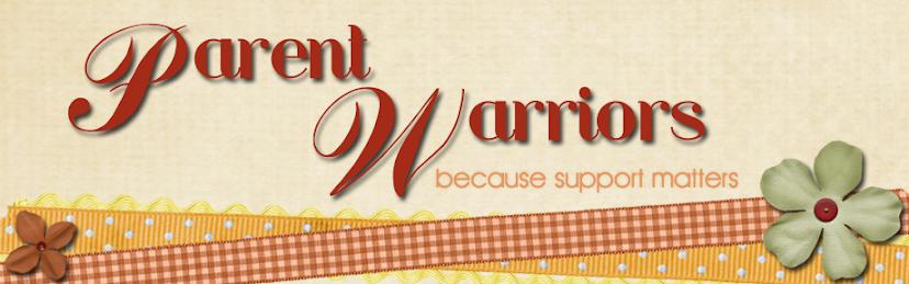 Parent Warriors