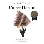 Desserts by Pierre Hermé