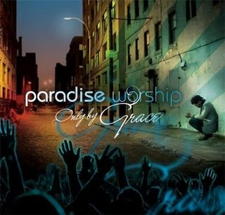 Paradise Live - Only By Grace (2008)