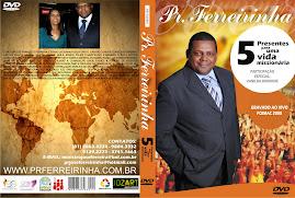 DVD VOL.08 PR.FERREIRINHA CINCO PRESENTES PARA UMA VIDA MISSIONARIA
